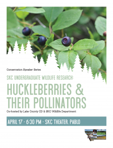 Conservation Speaker Series - Huckleberries & Their Pollinators @ Salish Kootenai College - Johnny Arlee/Victor Charlo Theatre